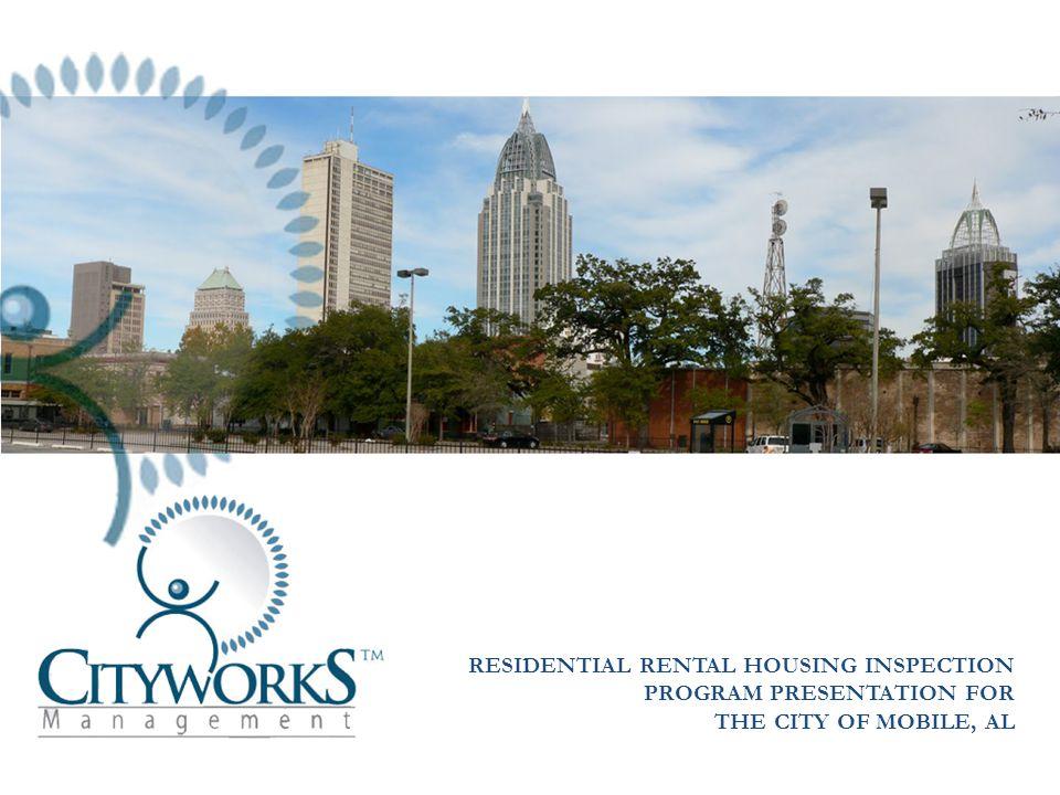 RESIDENTIAL RENTAL HOUSING INSPECTION PROGRAM PRESENTATION FOR THE CITY OF MOBILE, AL