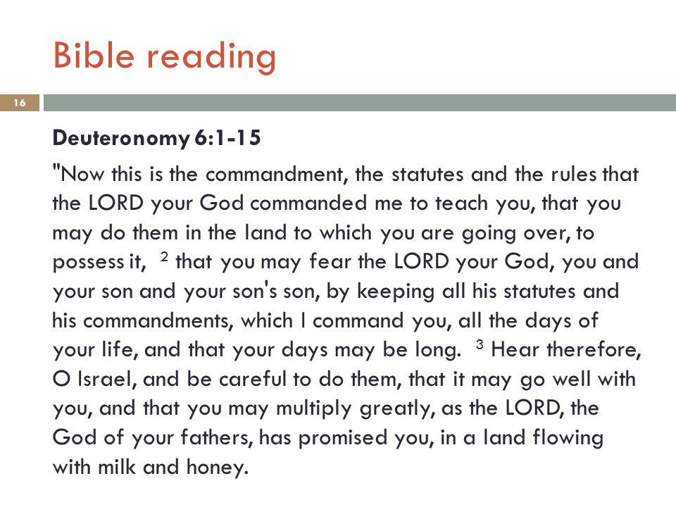 Bible reading 16 Deuteronomy 6:1-15