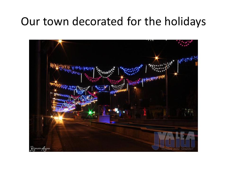 Our town decorated for the holidays