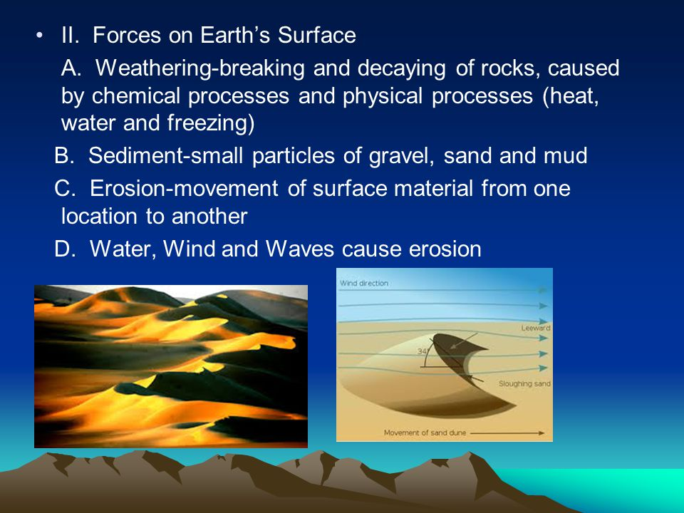 II. Forces on Earth's Surface A.