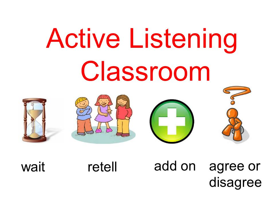agree or disagree add on retellwait Active Listening Classroom