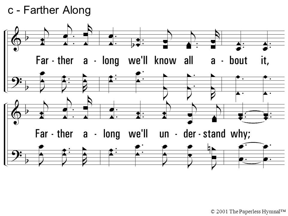 4 - Farther Along © 2001 The Paperless Hymnal™
