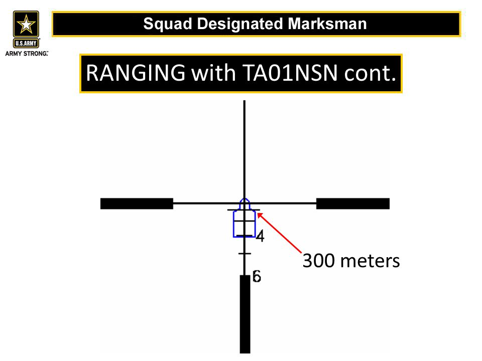 300 meters RANGING with TA01NSN cont.