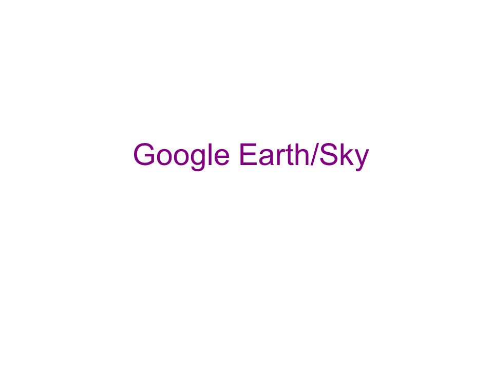 Google Earth/Sky