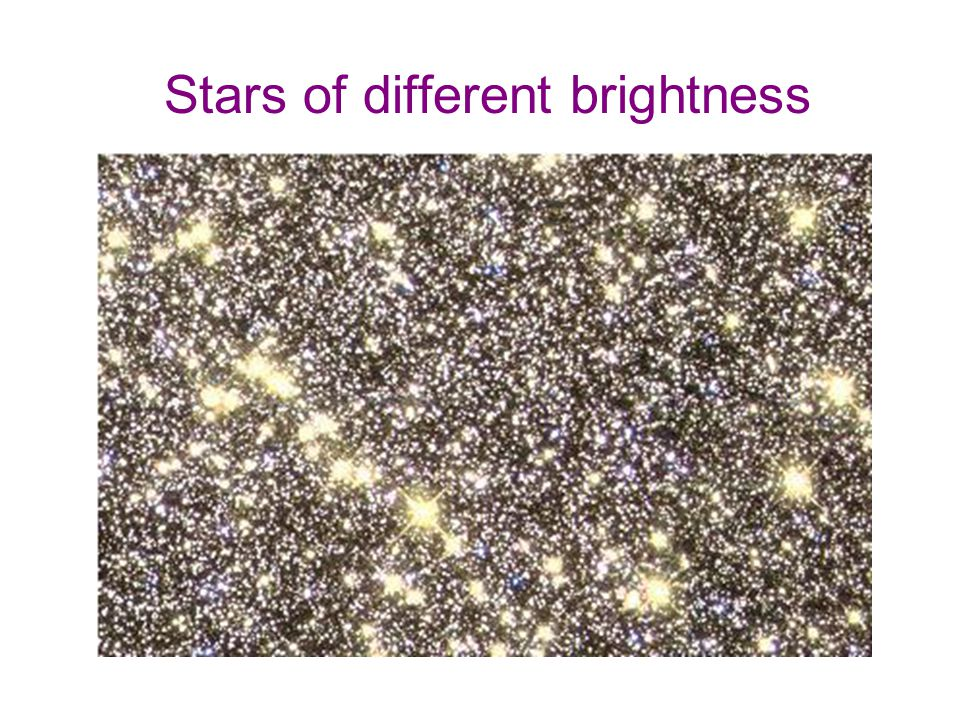 Stars of different brightness