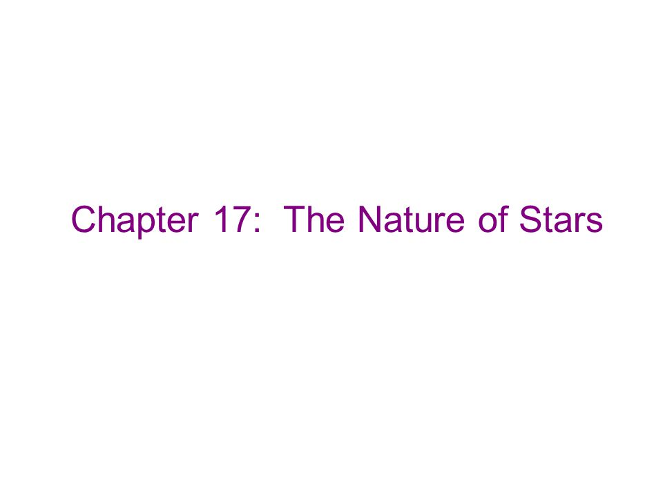 Chapter 17: The Nature of Stars