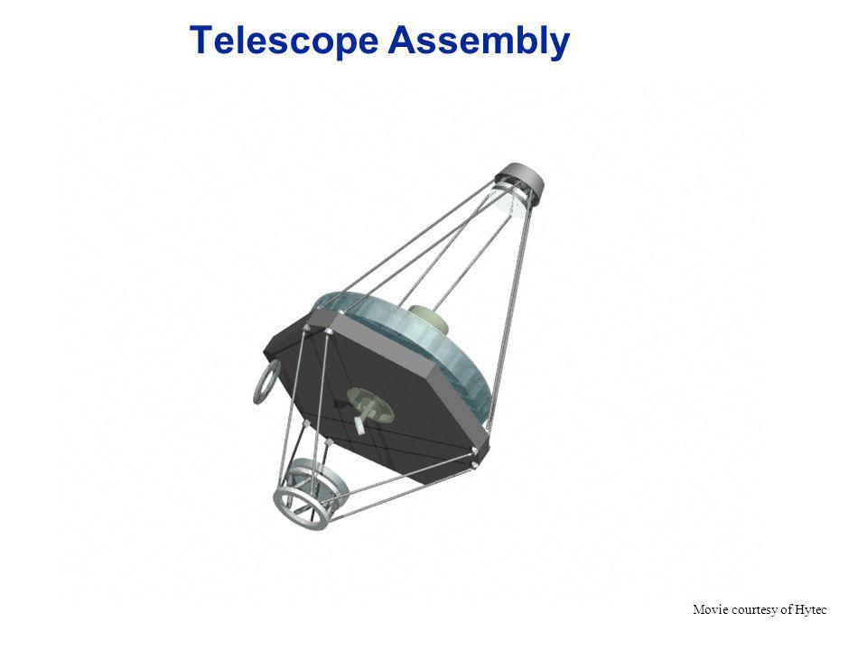 Telescope Assembly Movie courtesy of Hytec