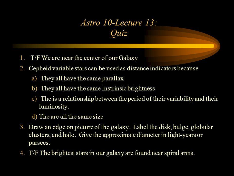 Astro 10-Lecture 13: Quiz 1.