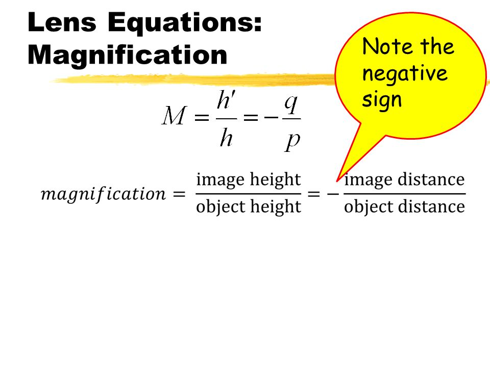 Front of lens Back of lens Object is in front of the lens so p = + Image is on front of the lens so q = - Virtual Image QuantitysymbolFrontBack Object