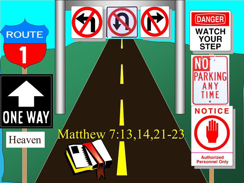 Don McClain 23 Heaven Matthew 7:13,14,21-23