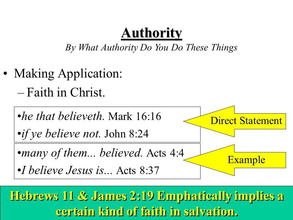 Don McClain27 Making Application: –Faith in Christ.