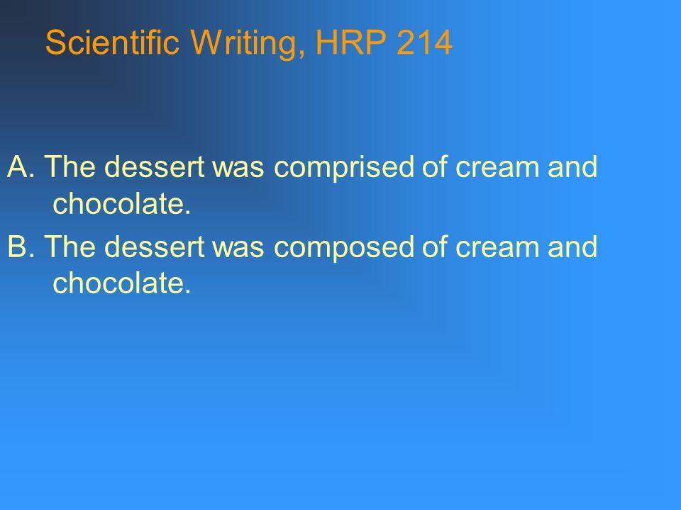 Scientific Writing, HRP 214 A.A.