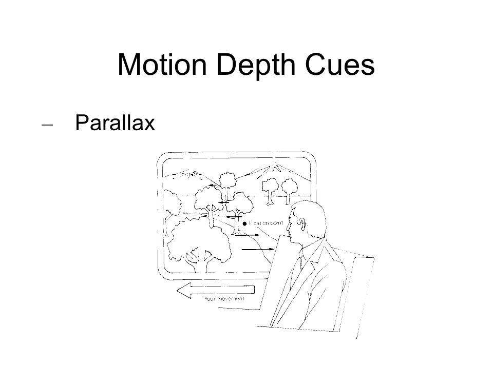 Motion Depth Cues – Parallax