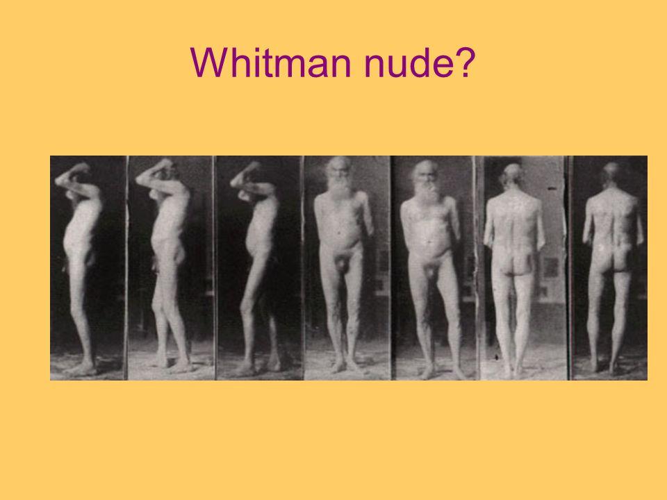 Whitman nude?