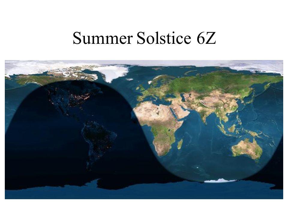 Summer Solstice 6Z