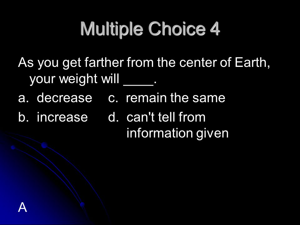 Multiple Choice 5 Which of the following has the greatest momentum.