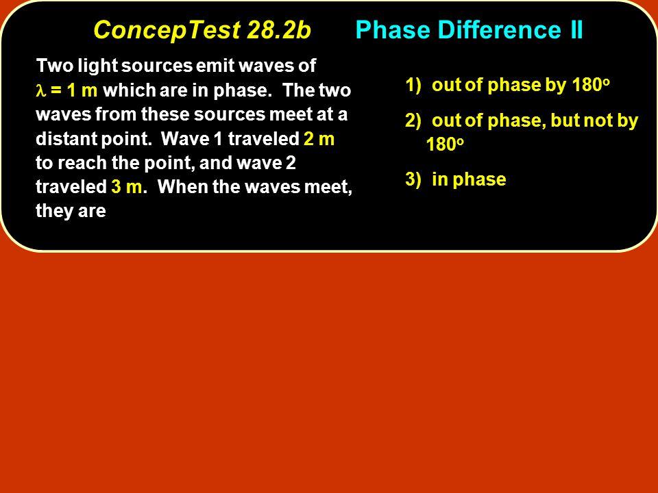 twice this wavelengththree times this wavelength one full wavelength, Since = 1 m, wave 1 has traveled twice this wavelength while wave 2 has traveled three times this wavelength.