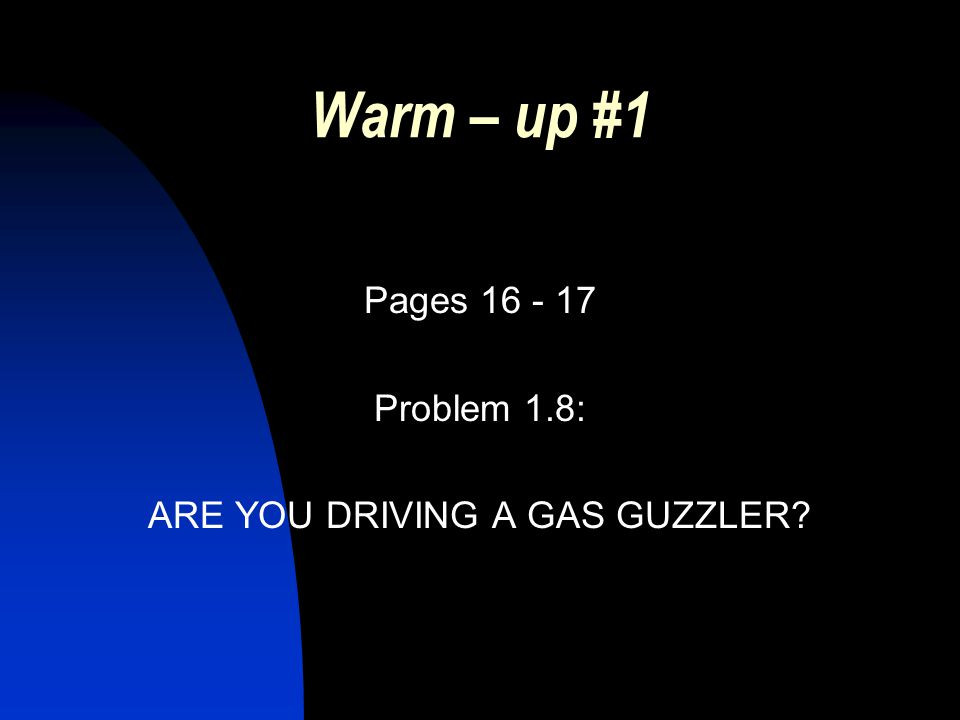 Warm – up # 2 Page 24 Problem 1.15 CHEST OUT, SOLDIER!