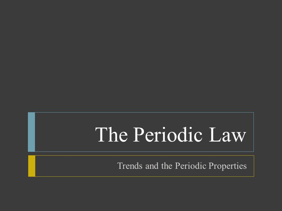 Trends and the Periodic Properties  Ionization Energy