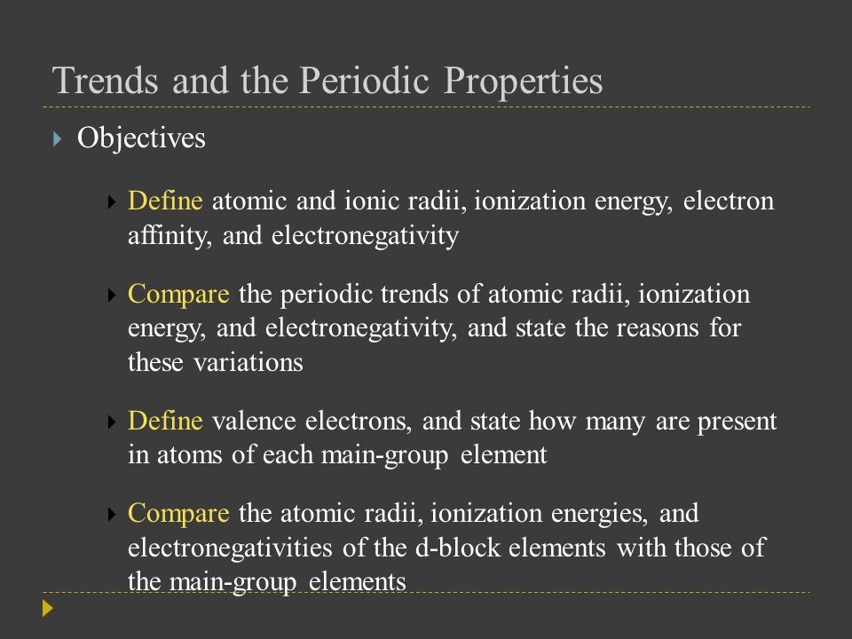 Trends and the Periodic Properties  Atomic Radii  The boundaries of an atom are fuzzy, and an atom's radius can vary under different conditions  To compare different atomic radii, they must be measured under specified conditions  Atomic radius may be defined as one-half the distance between the nuclei of identical atoms that are bonded together