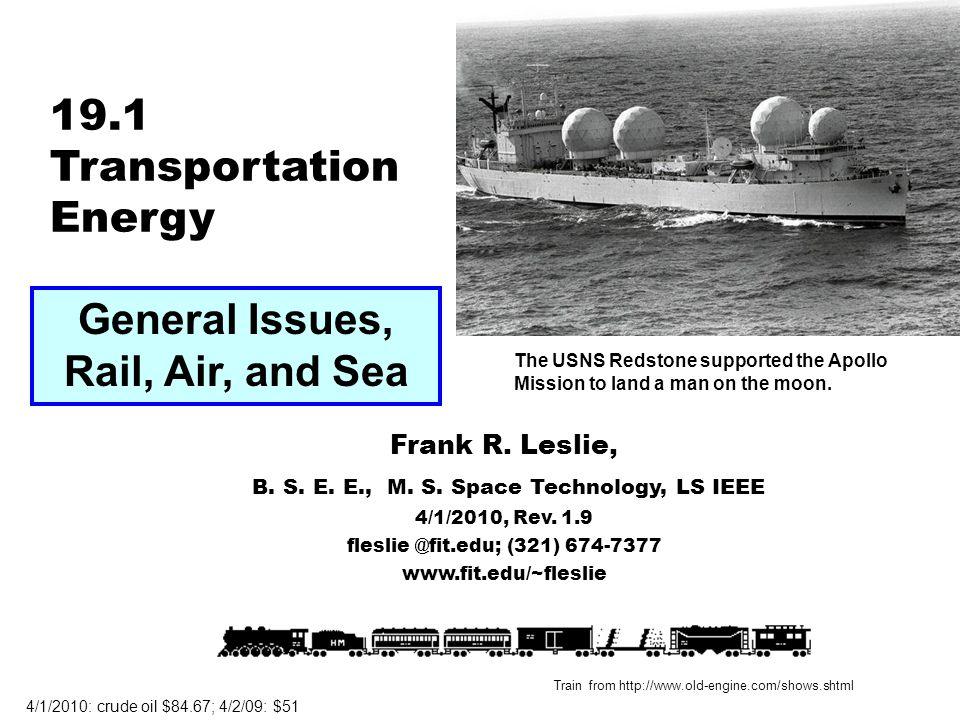19.1 Transportation Energy Frank R. Leslie, B. S.