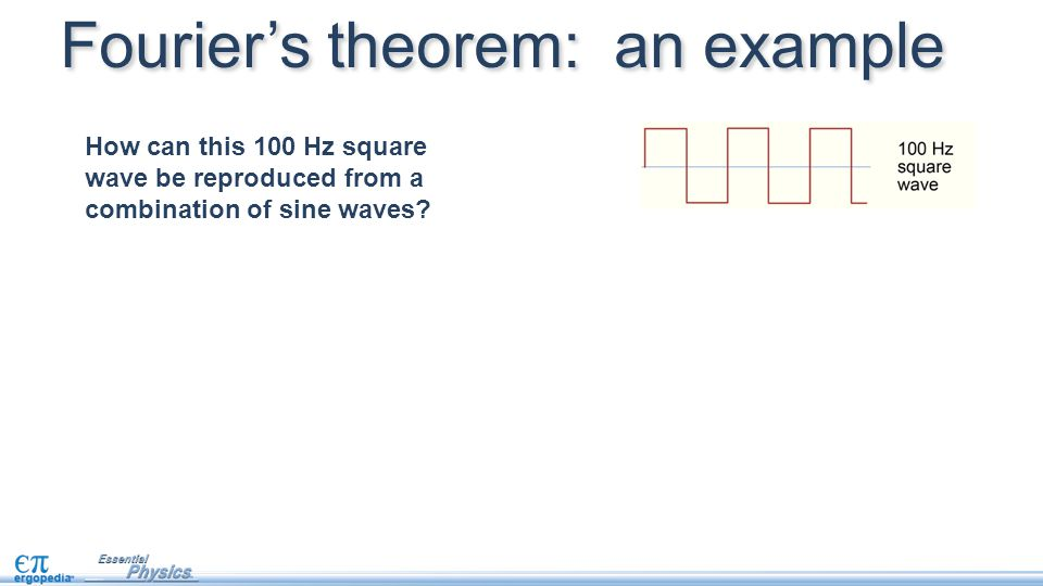 How can this 100 Hz square wave be reproduced from a combination of sine waves? Fourier's theorem: an example