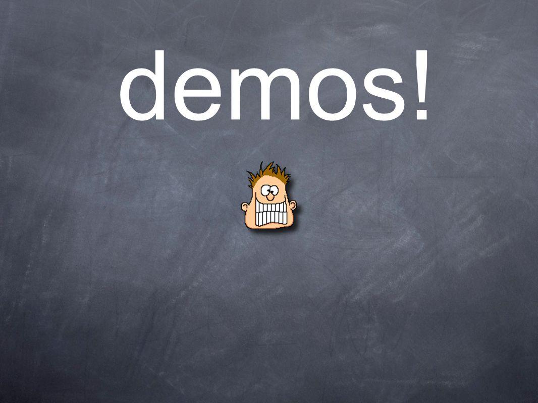 demos!