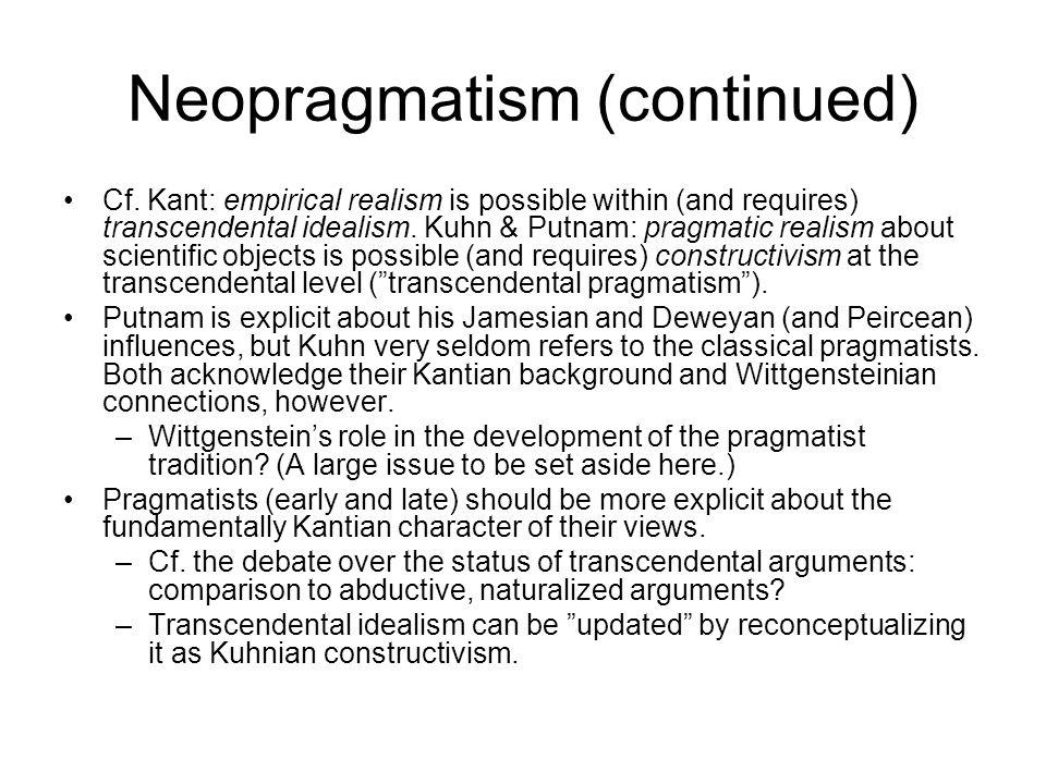 Neopragmatism (continued) Cf.