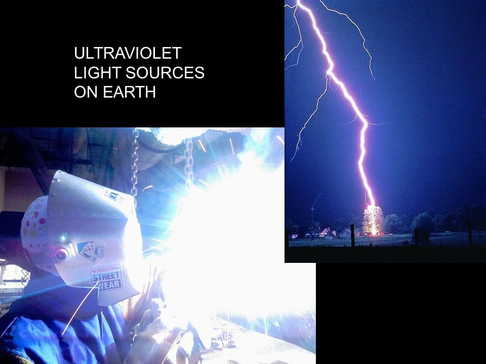ULTRAVIOLET LIGHT SOURCES ON EARTH