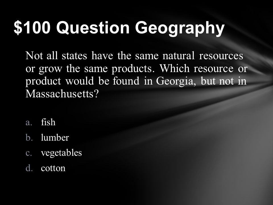 Jeopardy GeographyEconomics Miscellaneous Native Americans Government Who am I.