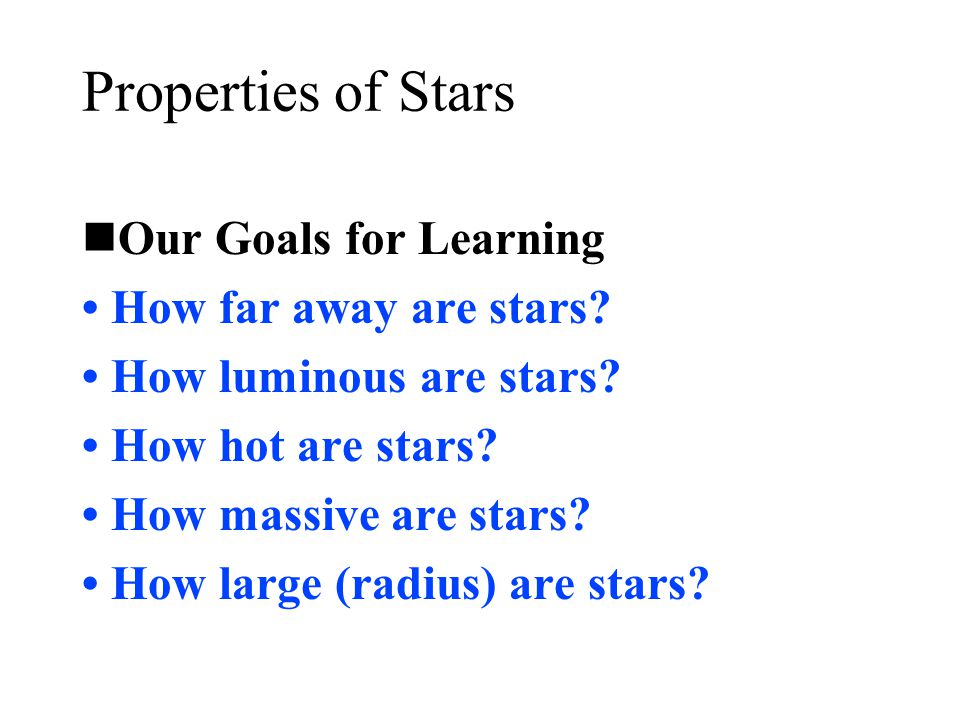 Summary of Ch 11 Part I Distance: If you know the parallax p (in arcseconds) you can calculate the distance d (in parsecs) d=1/p (1parsec= 3.26 lightyears) Apparent brightness: how bright a star looks in the sky The inverse-square Law: light from stars gets fainter as the inverse square of the distance (brightness  proportional to 1/d 2).