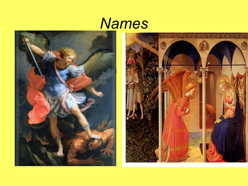 Names Michael Daniel 10,13-21: one of the most important angels, their leader, a protector Judas' Letter 9: the archangel fighting with the devil Revelation 12,7: a war in heaven, Michael and his angels against the dragon Gabriel Daniel 8,15-24: the angel who speaks, explains things to man; reveals what will happen at the end of times, helps man to understand Luke 1,11-20.26: the messenger, brings good news (Zacharias will have a son); announces to Mary the birth of Jesus