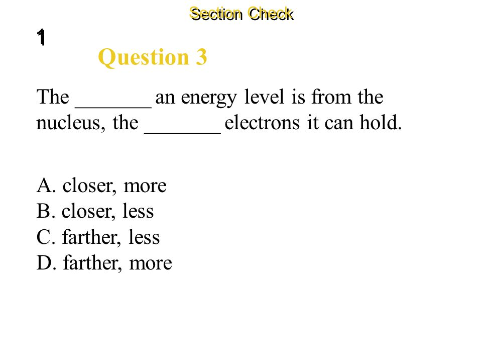 1 1 Section Check Answer This image is an example of an electron dot diagram. It tells you that nitrogen contains five electrons in its outer energy l