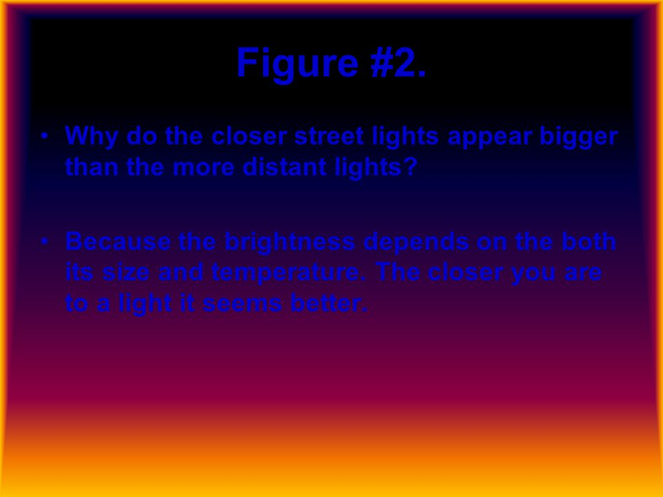 Figure #1. How many times larger is this than the sun, which has a diameter of 1.4 million kilometers?