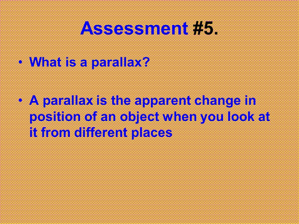 Assessment #4. What is a light-year.