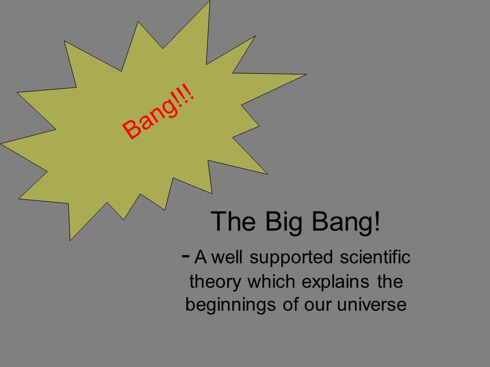 The Big Bang.