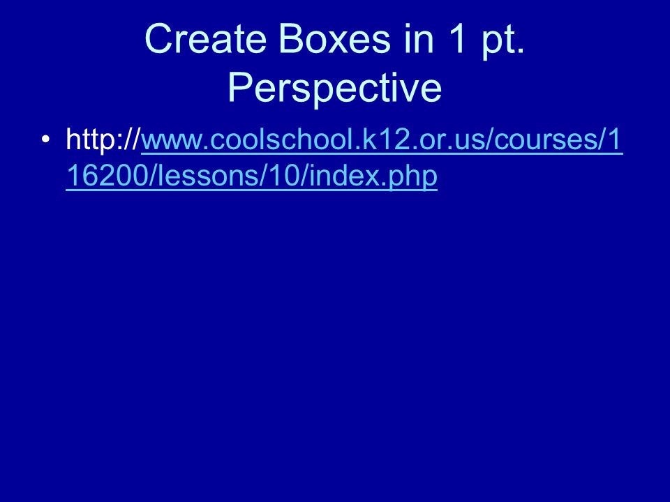 Create Boxes in 1 pt.