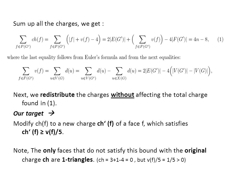 Redistribution begins – charge the 1-triangles… Let f be a 1-triangle.
