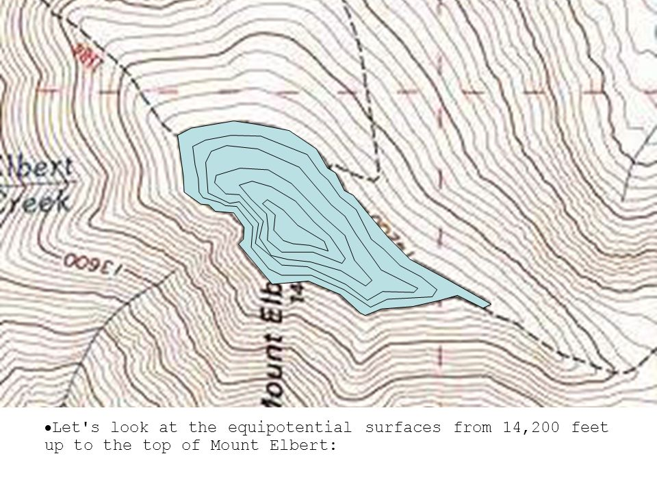  Let s look at the equipotential surfaces from 14,200 feet up to the top of Mount Elbert: