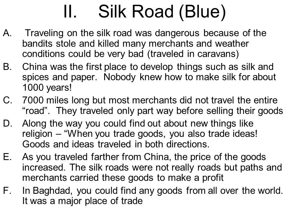 II.Silk Road (Blue) A.