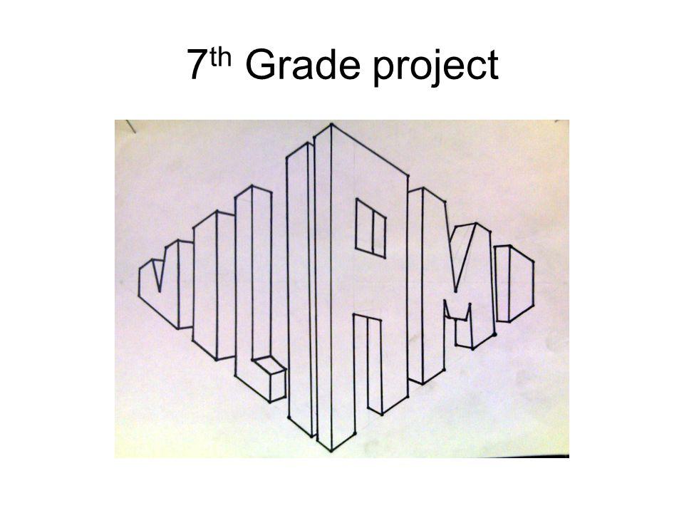 7 th Grade project