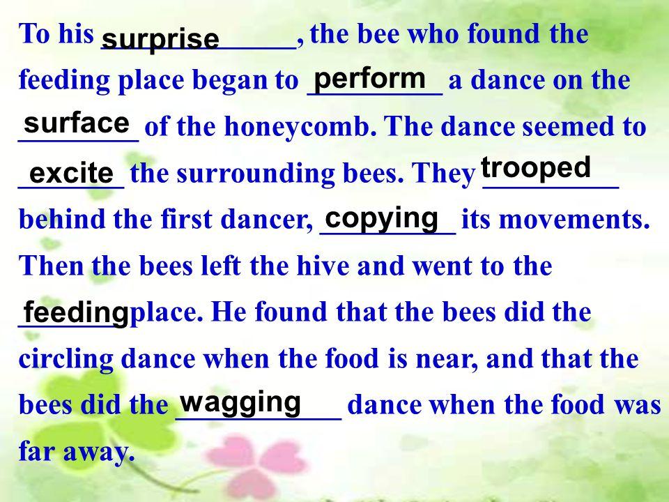 根据课文内容填空 : There are many _________ of bee.