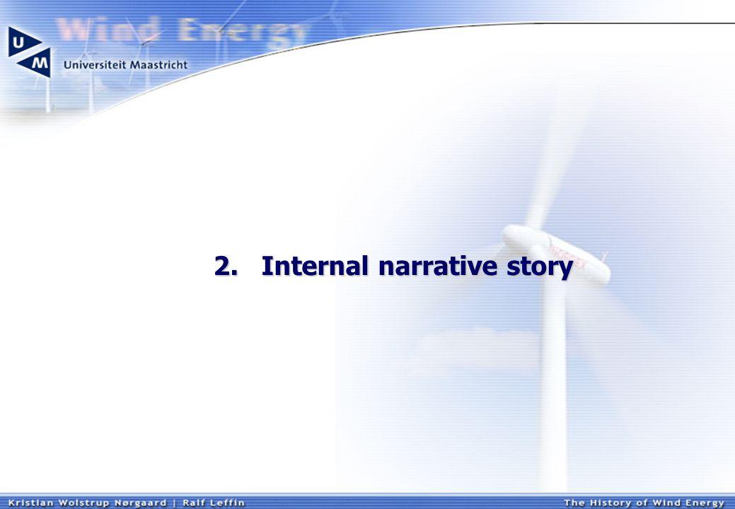 2. Internal narrative story