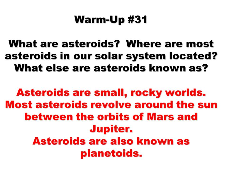 WARM-UP # 32 Which planets are the terrestrial planets and which planets are the gas planets.