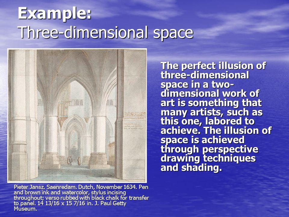 Example: Three-dimensional space Pieter Jansz. Saenredam.