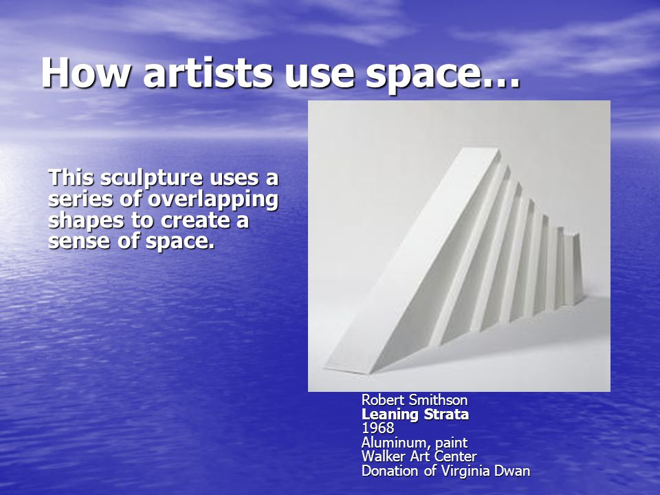 How artists use space… Ben Shahn Italian Landscape 1943-1944 Tempera on paper Walker Art Center Gift of the T.