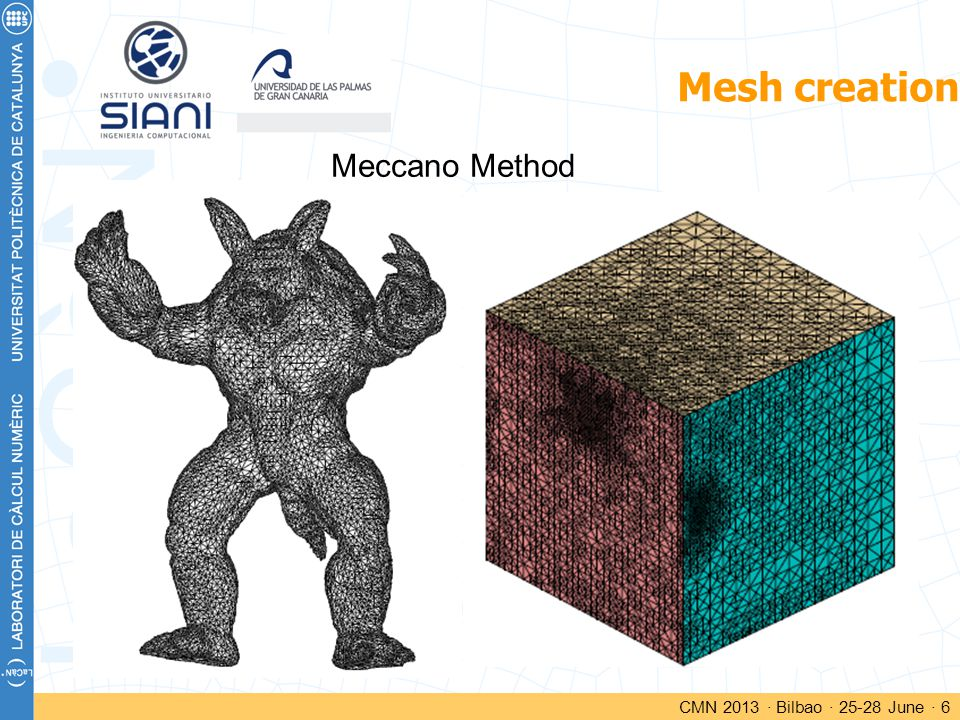Mesh creation CMN 2013 · Bilbao · 25-28 June · 6 Meccano Method
