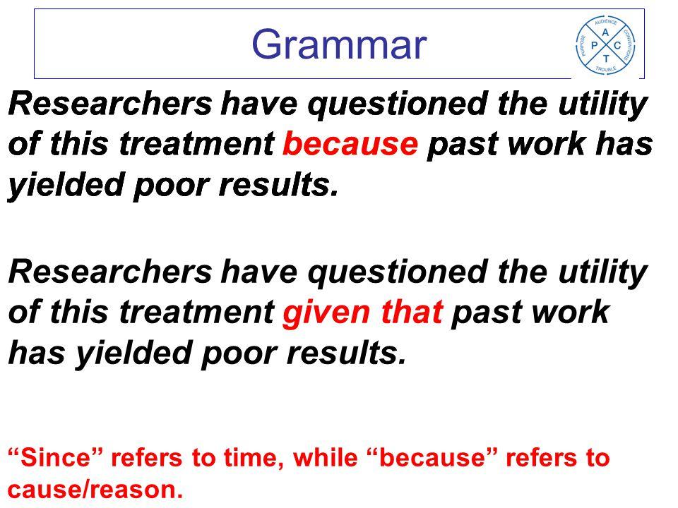Grammar The data was analyzed using a one-way analysis of variance (ANOVA).
