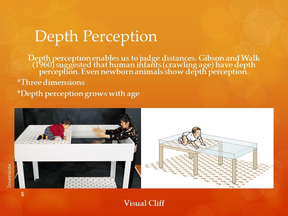 Depth Perception Depth perception enables us to judge distances.