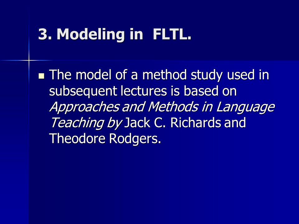 3. Modeling in FLTL.
